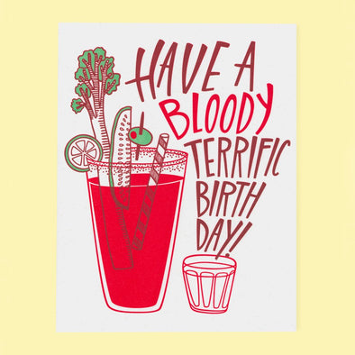Bloody Terrific Birthday - Greeting Card