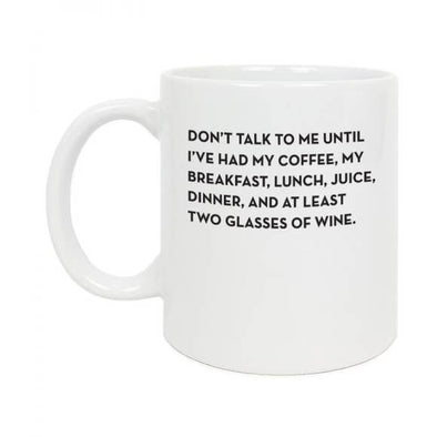 Don't Talk To Me Mug