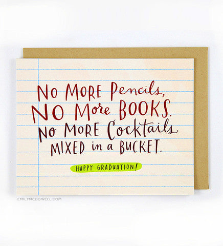 No More Pencils Graduation Greeting Card