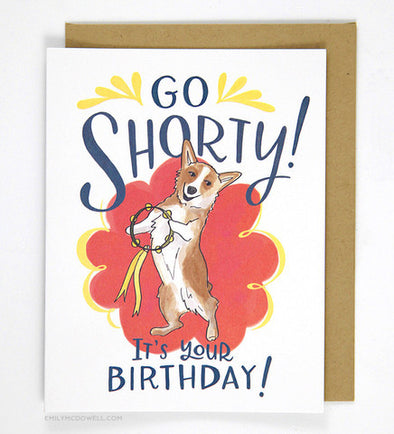 Go Shorty Corgi Dog Birthday Greeting Card - WATERBURY