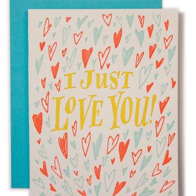 I Just Love You Card