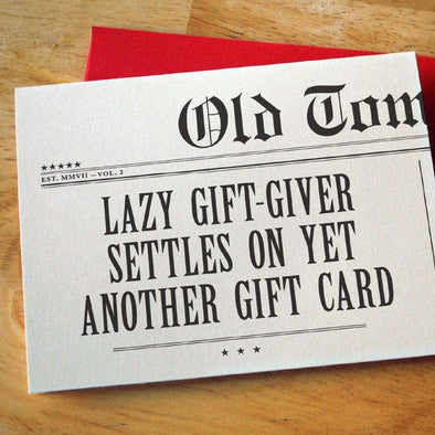 Lazy Gift Giver Card