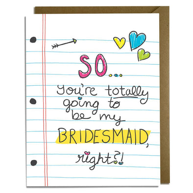 Totally Bridesmaid Card