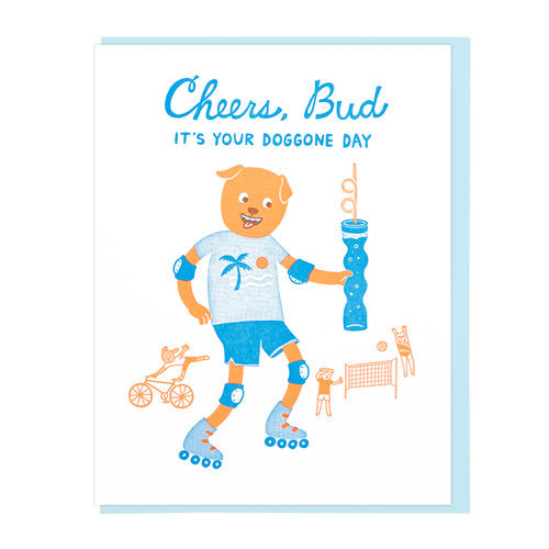 Cheers, Bud  Letterpress  Birthday Card