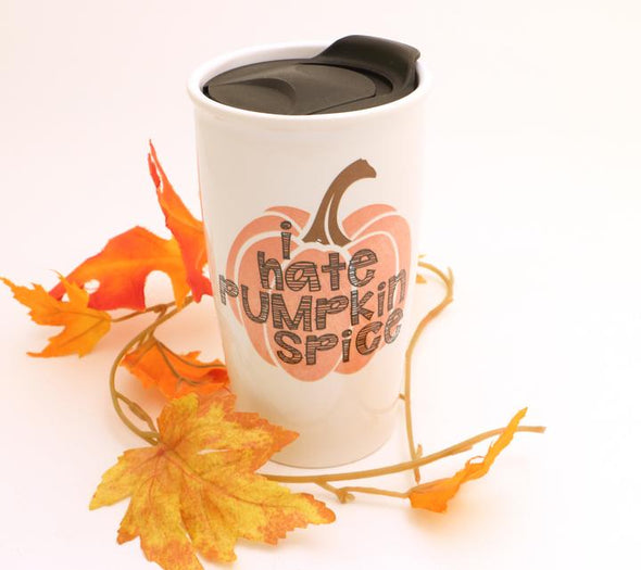 I Hate Pumpkin Spice Travel Mug