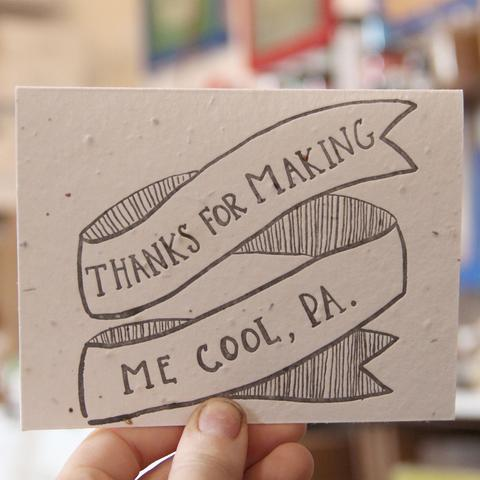 Thanks For Making Me Cool, Pa - Plantable Greeting Card