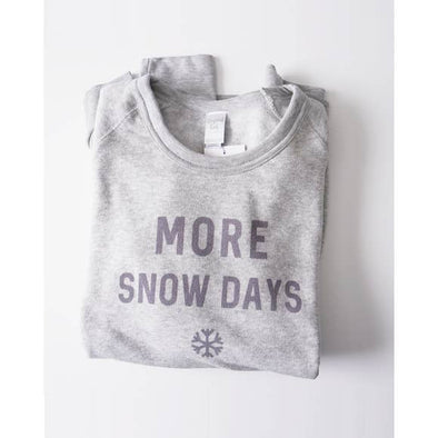 More Snow Days Fleece Sweatshirt