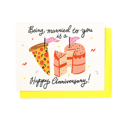 Pizza Cake Anniversary Greeting Card