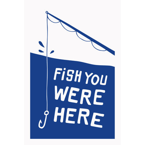 Fish You Were Here Greeting Card