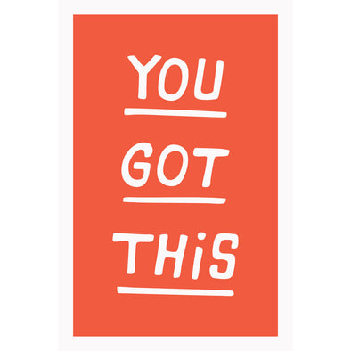 You Got This- Greeting Card