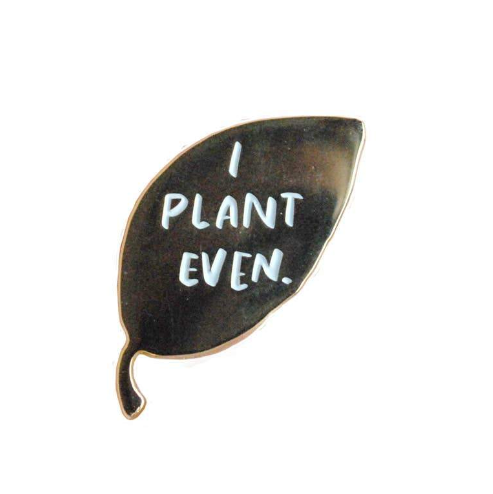 Plant Even Pin