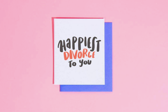 Happiest Divorce to You Card