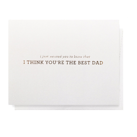 You're The Best Dad Greeting Card