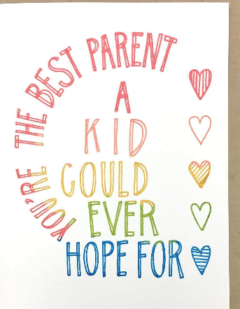 Best Parent A Kid Could Hope For Card