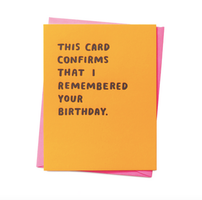 Confirmed Birthday Card