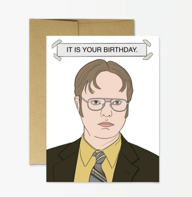 Dwight Birthday Greeting Card