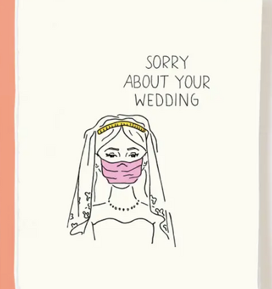 Sorry About Your Wedding Card