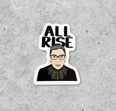 All Rise RBG Sticker