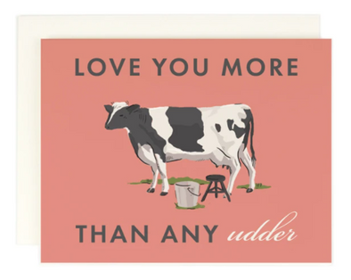 More Than Any Udder Card
