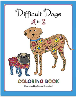 Difficult Dogs Adult Coloring Book