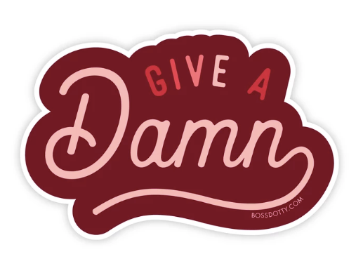 Give A Damn Sticker