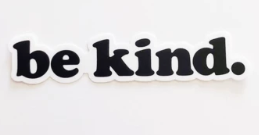 Be Kind Vinyl Sticker