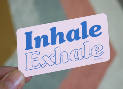 Inhale Exhale Sticker