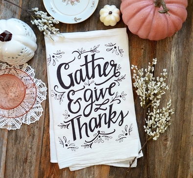 Gather And Give Thanks Towel