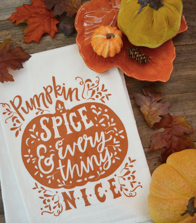 Pumpkin Spice And Everything Nice Kitchen Towel