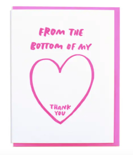 Bottom of My Heart Thank You Card