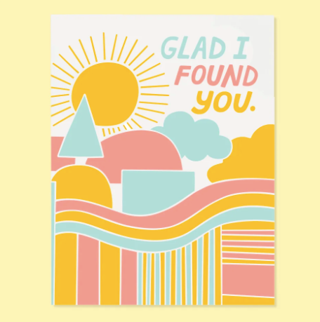 Found You Greeting Card