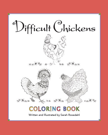 Difficult Chickens Adult Coloring Book