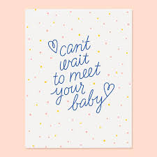 Can't Wait to Meet Your Baby - Card