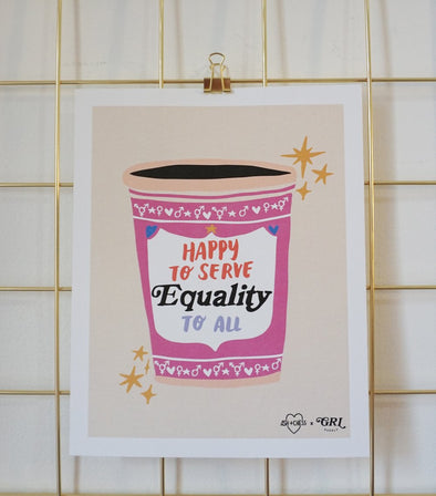 "8"" x 10"" Equality Coffee Art"