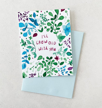 I Will Grow Old With You Card