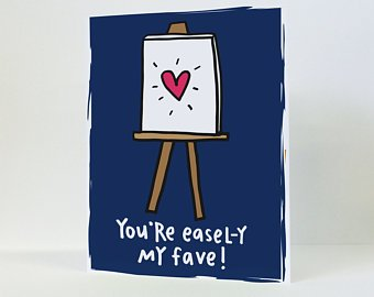 You're Easel-Y My Fav Greeting Card