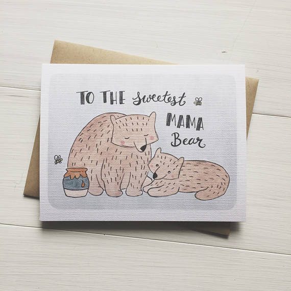 To The Sweetest Mama Bear / Mother's Day Card