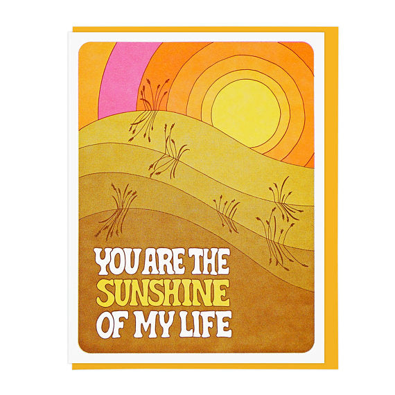 You Are The Sunshine Of My Life Letterpress Greeting Card WATERBURY