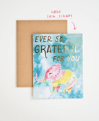 Ever So Grateful For You Card