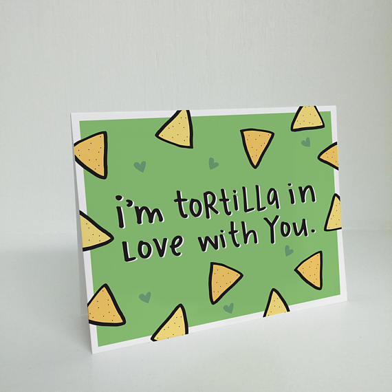 I'm Tortilla In Love With You Greeting Card