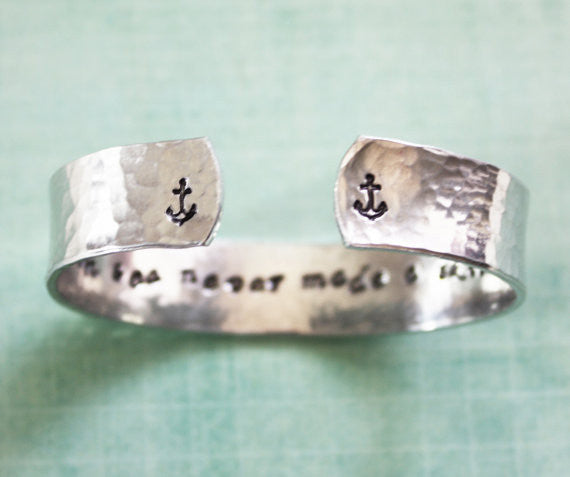 A Smooth Sea Never Made a Skilled Sailor Hammered// Secret Message Cuff Bracelet