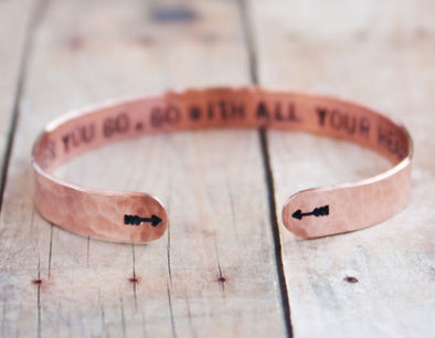 Wherever You Go, Go With All Your Heart Copper Cuff Bracelet