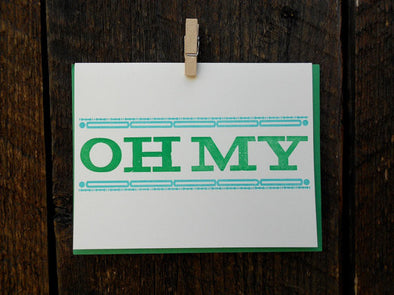 OH MY Letterpress Card