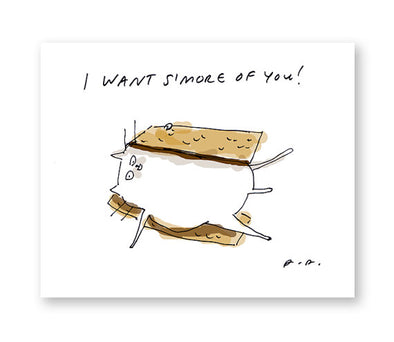 I Want S'more of You Greeting Card