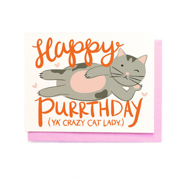 Happy Purrthday Cat Lady Birthday Greeting Card