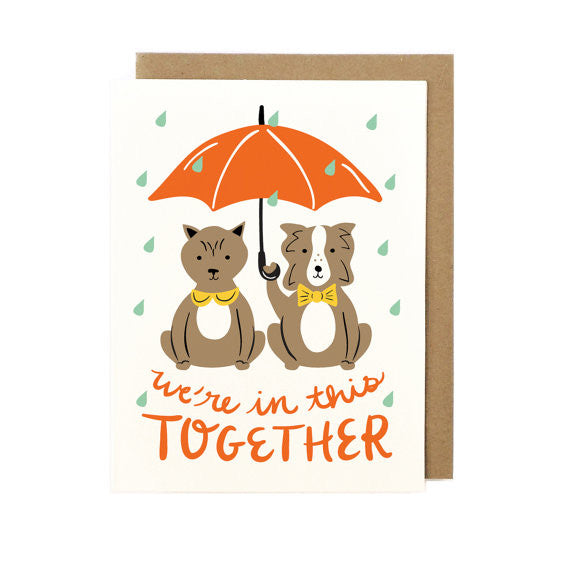 We're In This Together Greeting Card