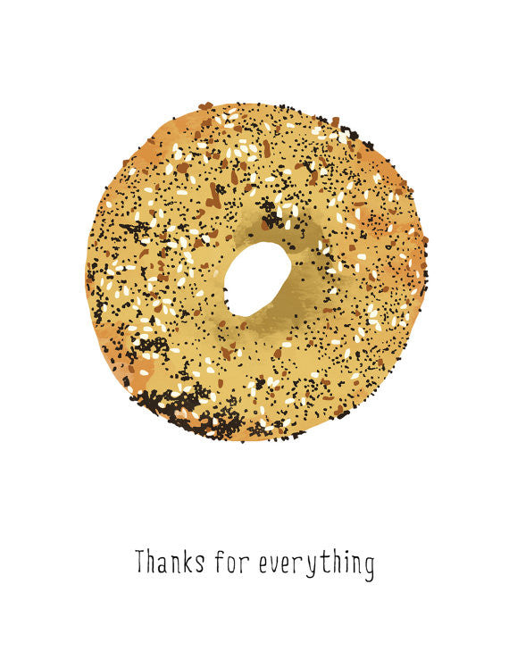 Thanks For Everything Bagel Card