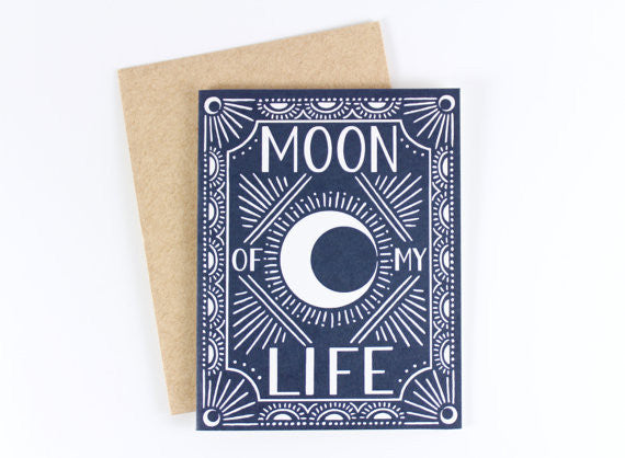 Moon of My Life Card
