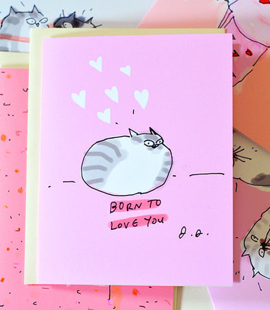 Born to Love You Cat Greeting Card