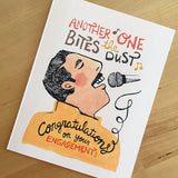 Another One Bites The Dust Engagement Card